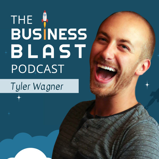 Business Blast -Tyler Wagner
