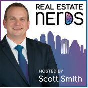 Real Estate Nerds - Scott Smith