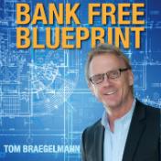 Bank Free Blueprint - Tom Braegelmann