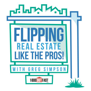 Flipping Real Estate Like the Pros