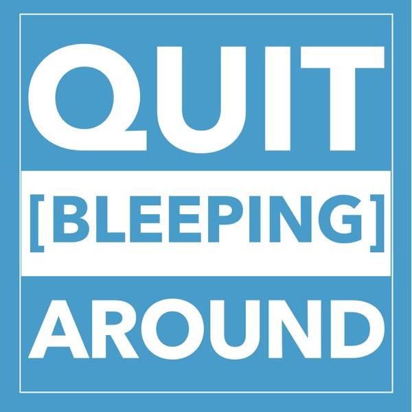 Quit Bleeping Around - Christina Eanes