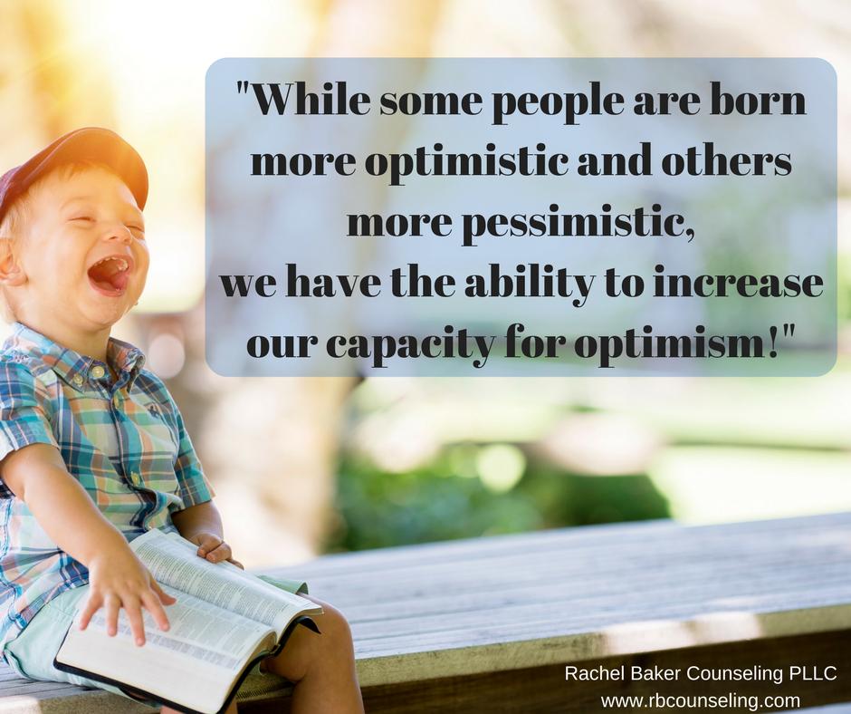 Increase optimism in order to decrease anxiety - Spokane, Wa