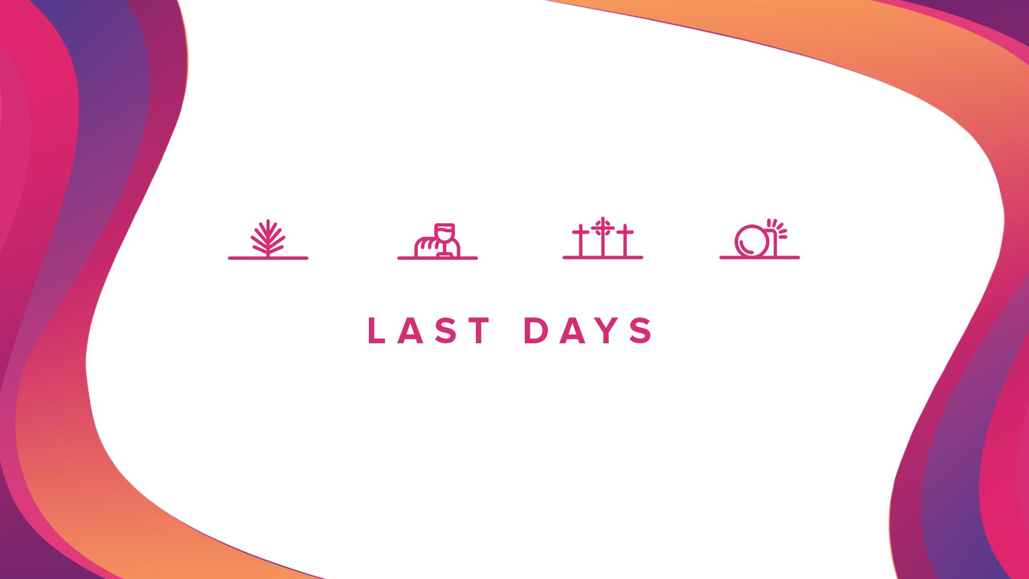 Last Days Series.jpg