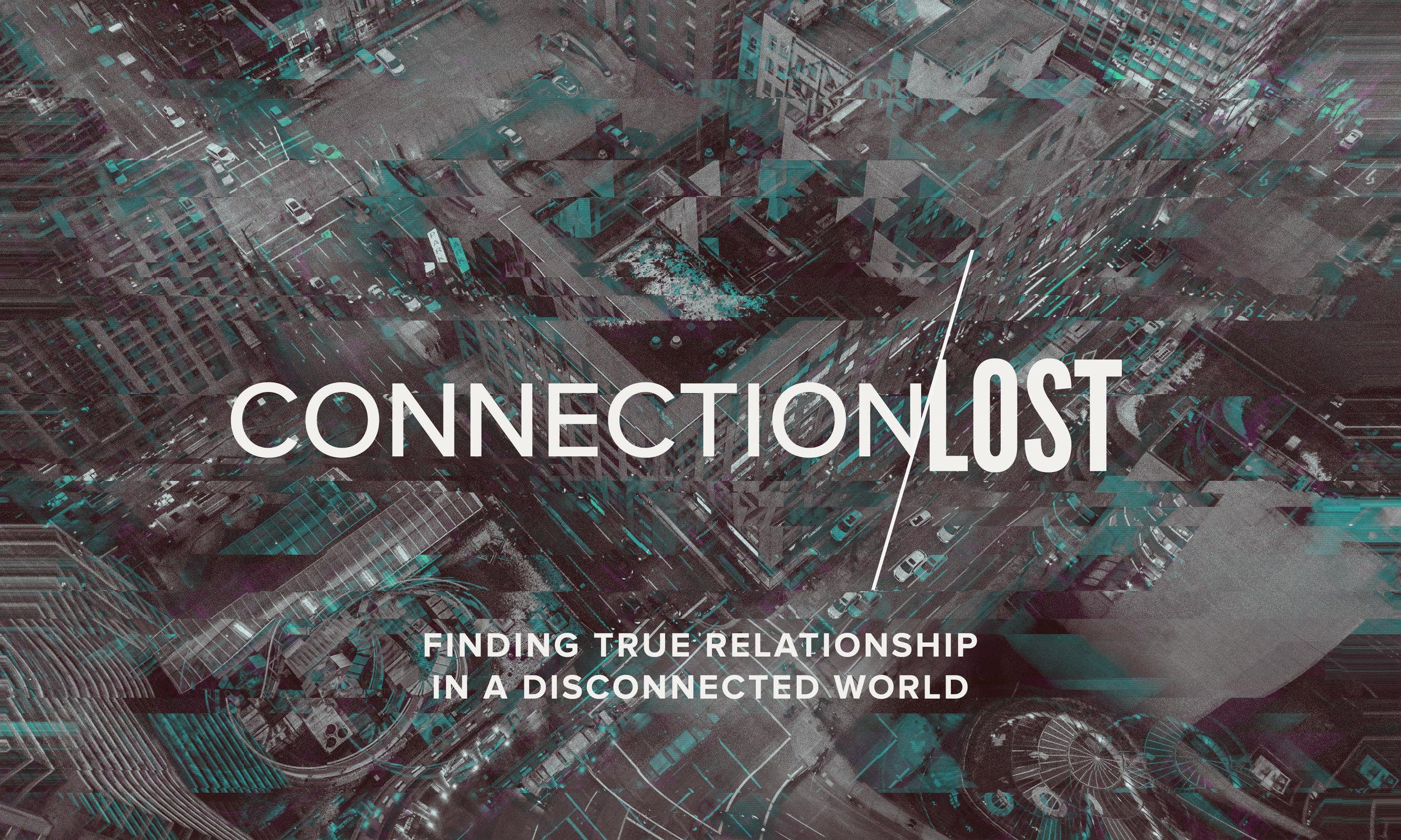 sermon series connection lost.jpg