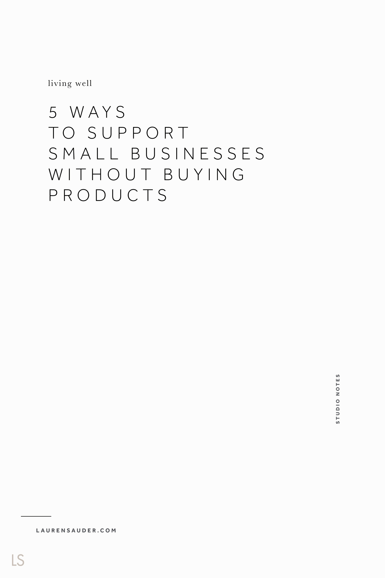 5 Ways to Support Small Businesses Without Buying Products  - Lauren Sauder support small, shop local, small business, small business Saturday, holiday gift, holiday ideas