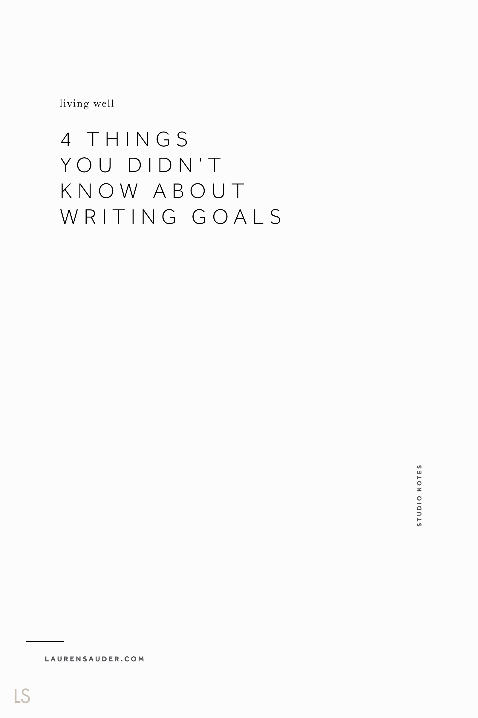4 Things You Didn't Know About Writing Goals goal setting, goal ideas, goal workbook, goal sheet, january goals, new year goals, habits, daily habits, creative entrepreneur, career