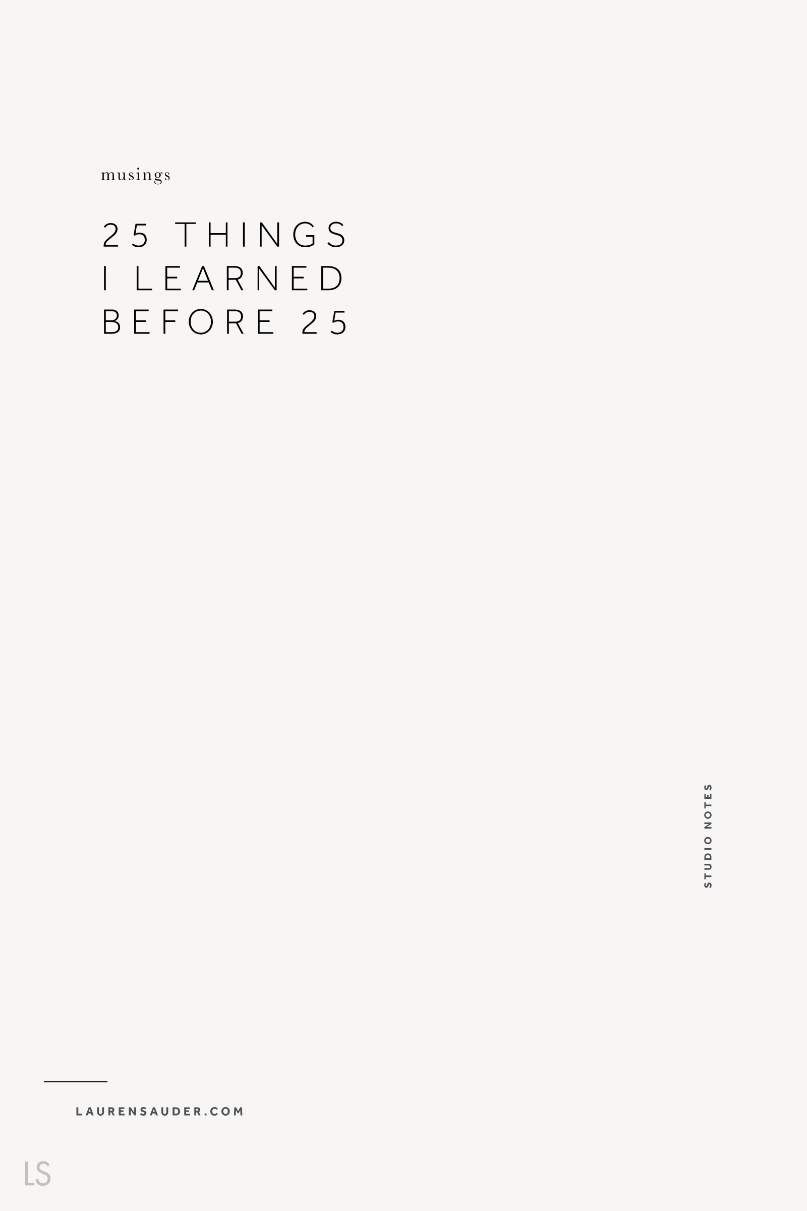 25 Things I Learned Before 25 - Lauren Sauder #reflection, self reflection, self confidence, musings