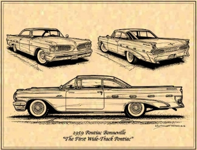 THE 1959 PONTIAC:  BY PUSHING THE WHEELS OUT 4 INCHES, PONTIAC'S DESTINY WAS SET IN STEEL. THE WIDE-TRACK LOOK WAS BORN AND THE MAKE IS SAVED...IF ONLY FOR ANOTHER HALF-CENTURY (KScottTeeterAutomotiveArt)
