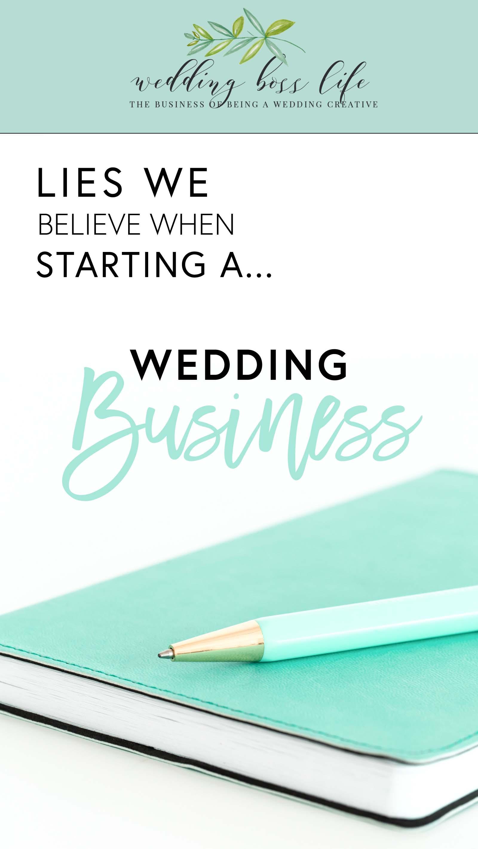 3 Lies We Believe When Starting a Wedding Business