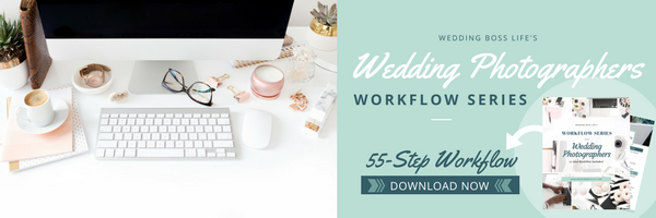 Wedding Photographer Workflow