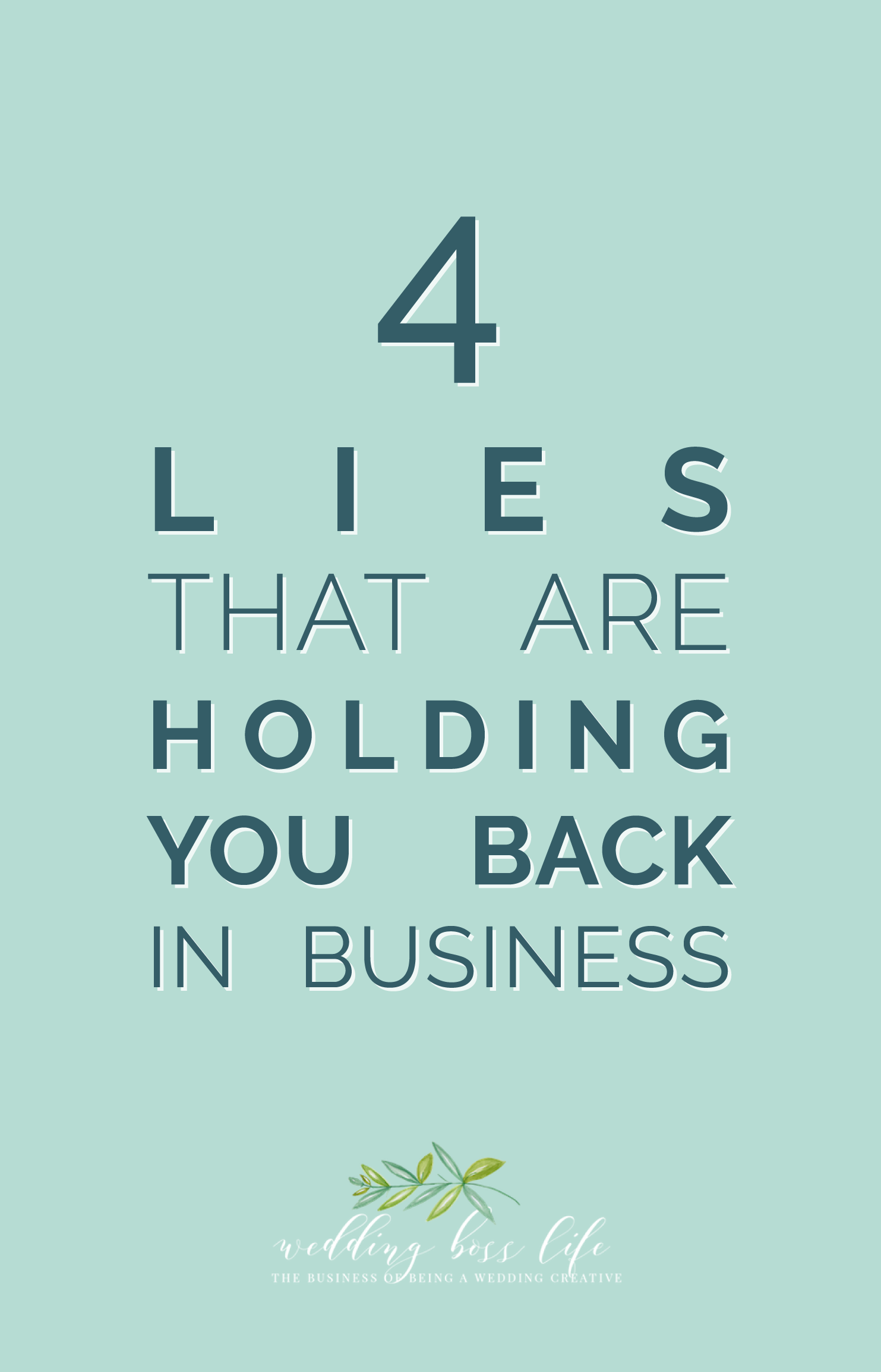 The Most Common Lies We Tell Ourselves in Business