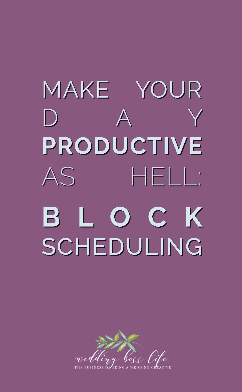Block Scheduling for Entrepreneurs