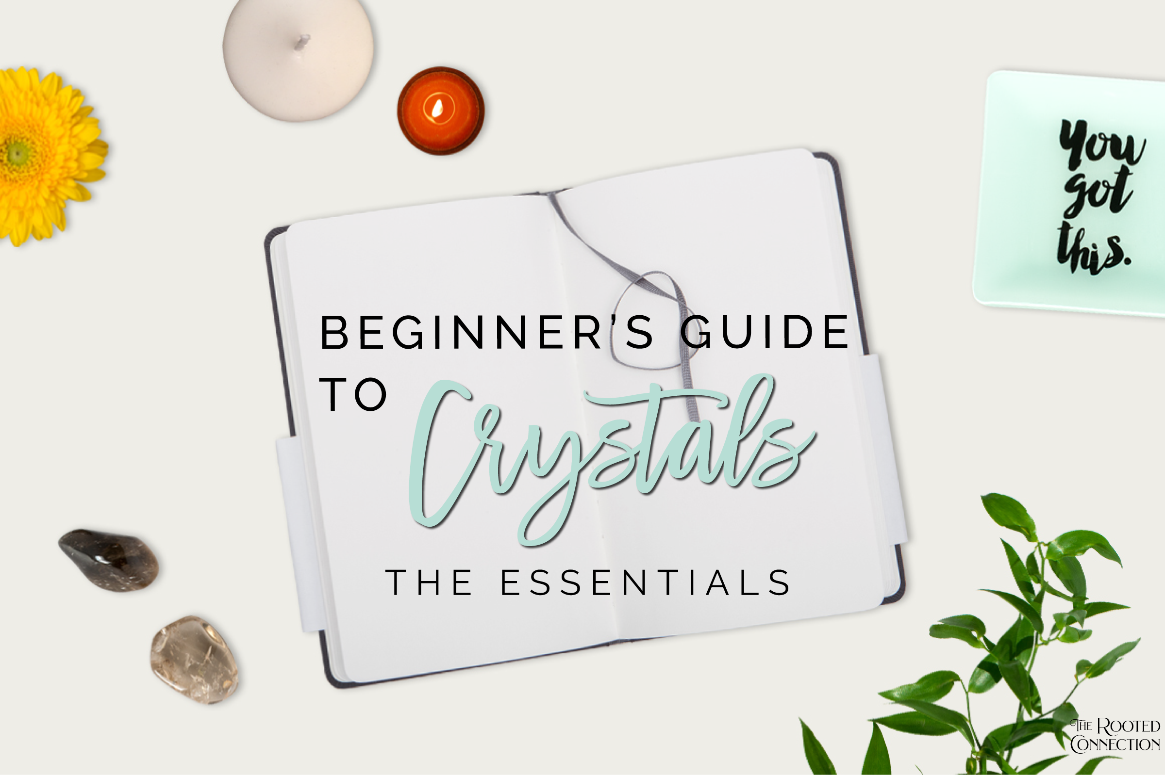 Beginners' Guide to Crystals