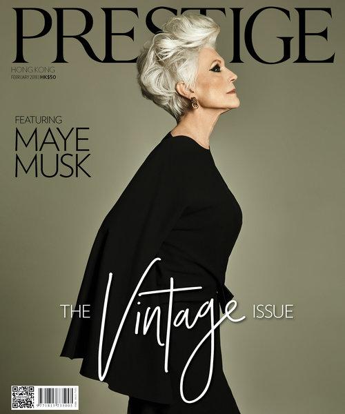 ZANETA CHENG - Maye Musk (Cover Story)   Prestige Hong Kong (Feb 18)