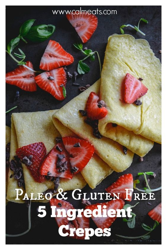 If your love crepes but follow a gluten free or paleo lifestyle, check out these 5 ingredient crepes that take just minutes to make and are perfect for sweet or savory dishes. #crepes, #paleocrepes, #glutenfreecrepes, #glutenfree, #dairyfree, #glutenfreerecipes, #calmeats, #vegetarian, #paleo, #glutenfreebreakfast, #breakfastcrepes