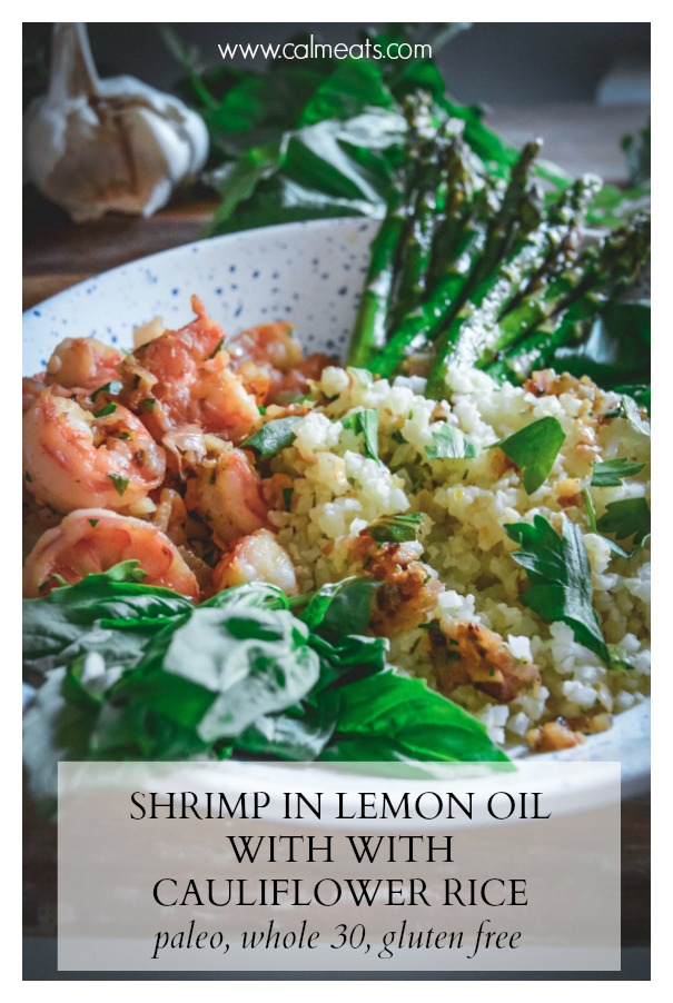 A perfect spring meal if you're looking for a quick dinner on the lighter side, here it is! It's takes just minutes to make, it's paleo, gluten free and whole 30 approved! Shrimp is tossed with shallots and garlic in lemon oil to create a delicious bright sauce. Check it out for yourself! #calmeats #shrimp #seafood #springfood #asparagus #cauliflowerrice #caulirice #whole30recipes #paleorecipes #glutenfree #dairyfree #grainfree #quickmeals