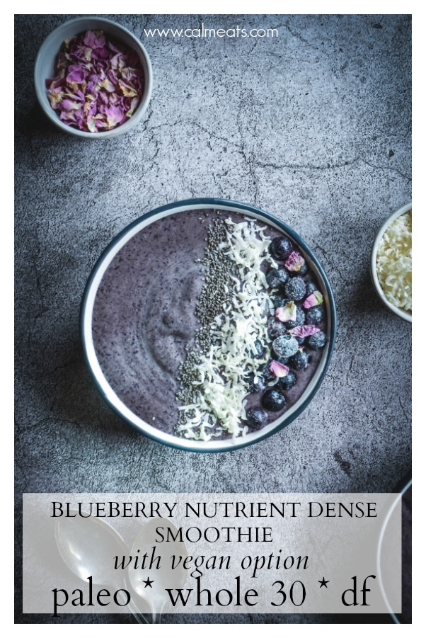 Smoothies are a perfect way to start the day, but even better when they're rich in nutrients, low in sugar and keep you full and satisfied for hours. Frozen blueberries are mixed with almond butter, coconut oil, cacao, cashew milk, collagen (skip if vegan), and avocado. #vegan #smoothie #breakfastsmoothie #nutrientdensesmoothie #blueberries #calmeats #nutrientdense #whole30 #paleo #breakfast #snack #whole30breakfast #whole30snack #paleobreakfast #paleosnack