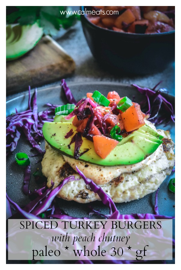 If you're looking to spruce up your turkey burgers, try this mouthwatering recipe. These paleo and whole 30 turkey burgers are juicy, moist and pair perfectly with a speedy peach chutney. Pair them with avocado and spicy mayo! Check out this 15 minute recipe! #paleoburgers, #turkeyburgers, #whole30, #turkey, #calmeats, #grilling, #peachchutney, #peach, #quickrecipes, #15minutedinner, #15minuterecipe