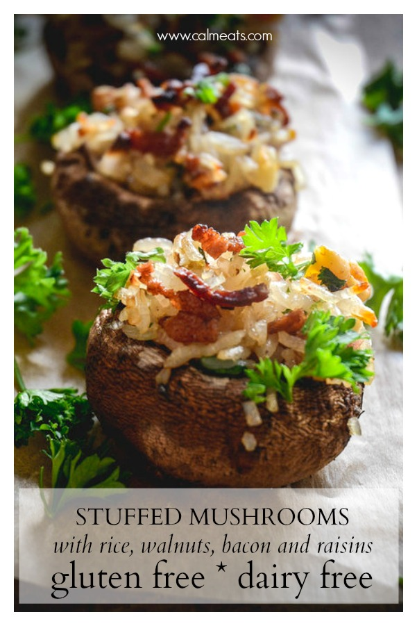 Impress your guests with an out of the box appetizer that's full of flavor. Mushrooms particularly well with walnuts, bacon and sweetness from raisins. Check them out! #calmeats #stuffedmushrooms #mahatmarice #rice #mushrooms #glutenfree #dairyfree #appetizer #glutenfreeappetizer #nogluten