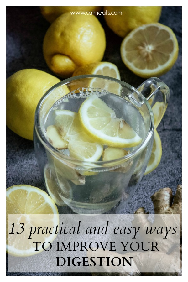 How can you improve your digestion? Through stress reduction, chewing your food properly, drinking warm lemon water and more. Check out these 13 tips to get your digestive system functioning the way it was intended to. #digestion #gooddigestion #improvedigestionnaturally #improvedigestion #calmeats #guthealth #healthygut #digestivehealth #healthydigestion