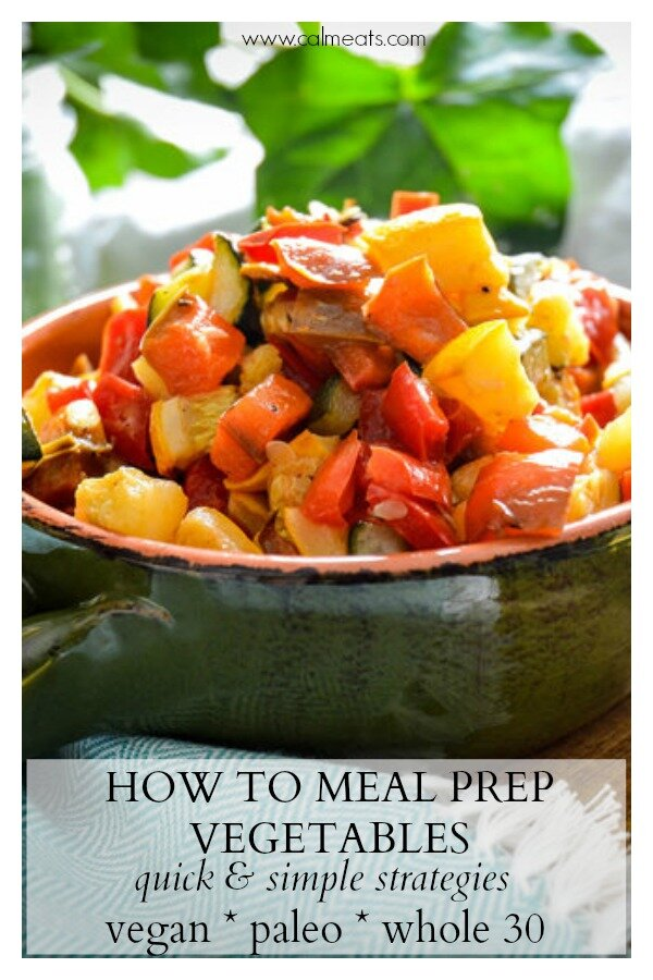 When it comes to meal prepping, consistency is key but so are basic, trusty recipes you can use over and over. This basic meal prep guide to vegetables will give you tips and ideas for creating a foolproof meal prep week after week. #calmeats, #mealprep, #vegetables, #vegan, #paleo, #whole30, #veganmealprep, #whole30mealprep, #lunch, #mealpreplunch.