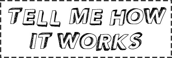 tell me how is works v1.1.png