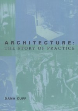 Architecture: The Story of Practice