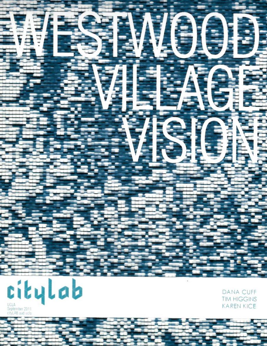 Westwood Village Vision