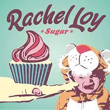 Rachel Loy  Sugar M