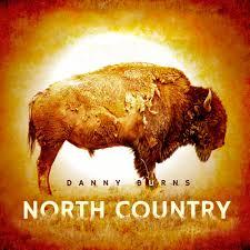 Danny Burns  North Country E/M