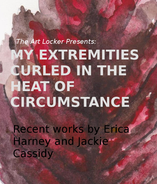 """My extremities curled in the heat of circumstance.   Featuring Jackie Cassidy and Erica Harney      The Art Locker is a space that uses its small scale to explore ideas revolving around intimacy. The paintings exhibited here made by Jackie Cassidy and Erica Harney present the viewer with, from this curator's perspective, intimacy of a delicate sort. The visceral tactility of Jackie's monochromatic works evoke an almost painfully vigorous mark making harking back to the work of Joan Mitchell or Lee Krasner, but where they deviate is in the depth and pictorial space Cassidy depicts. The aggressive layers don't behave like a protective armor but act instead like a cave for the viewer to explore and lose themselves in. """"You wouldn't like me if you knew how I  really  was,"""" they almost seem to say as they evoke a feeling of revealing one's suppressed emotions. What we realize by beholding her recent work is our own familiarity with the spaces she paints. These are about affirmation.    What do we think of when we look at dead leaves? Even better: What drives Erica Harney to collect and meticulously paint dead leaves? The curator cannot help but see an aspect of his humanity reflected in one dead leaf, curled up on a sidewalk but not yet trampled but instead picked up and immortalized on paper for viewers to find beauty in. Like Cassidy, Harney's paintings evoke a viewer's curiosity with a surreal viciousness. That is not where the journey of the work ends though! The leaves are realistic enough to evoke the same feeling of fragility, as if they are on the paper themselves—and if we so much as look at them too hard, they will crumble. But because they are beautiful, the viewer can't help but behold them. Both the viewer and the viewed are the same, experiencing an existentially beautiful moment, preserved on paper. My extremities curled in the heat of circumstance."""