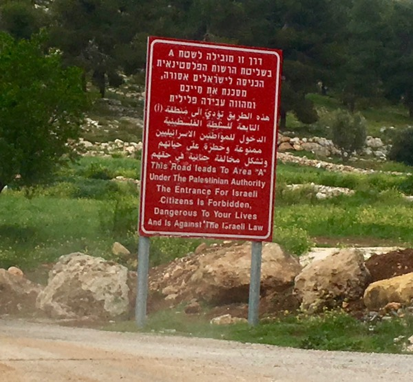 """A Palestinian """"Area A"""" Warning Sign Along Route 60 Between Beersheva and Jerusalem"""