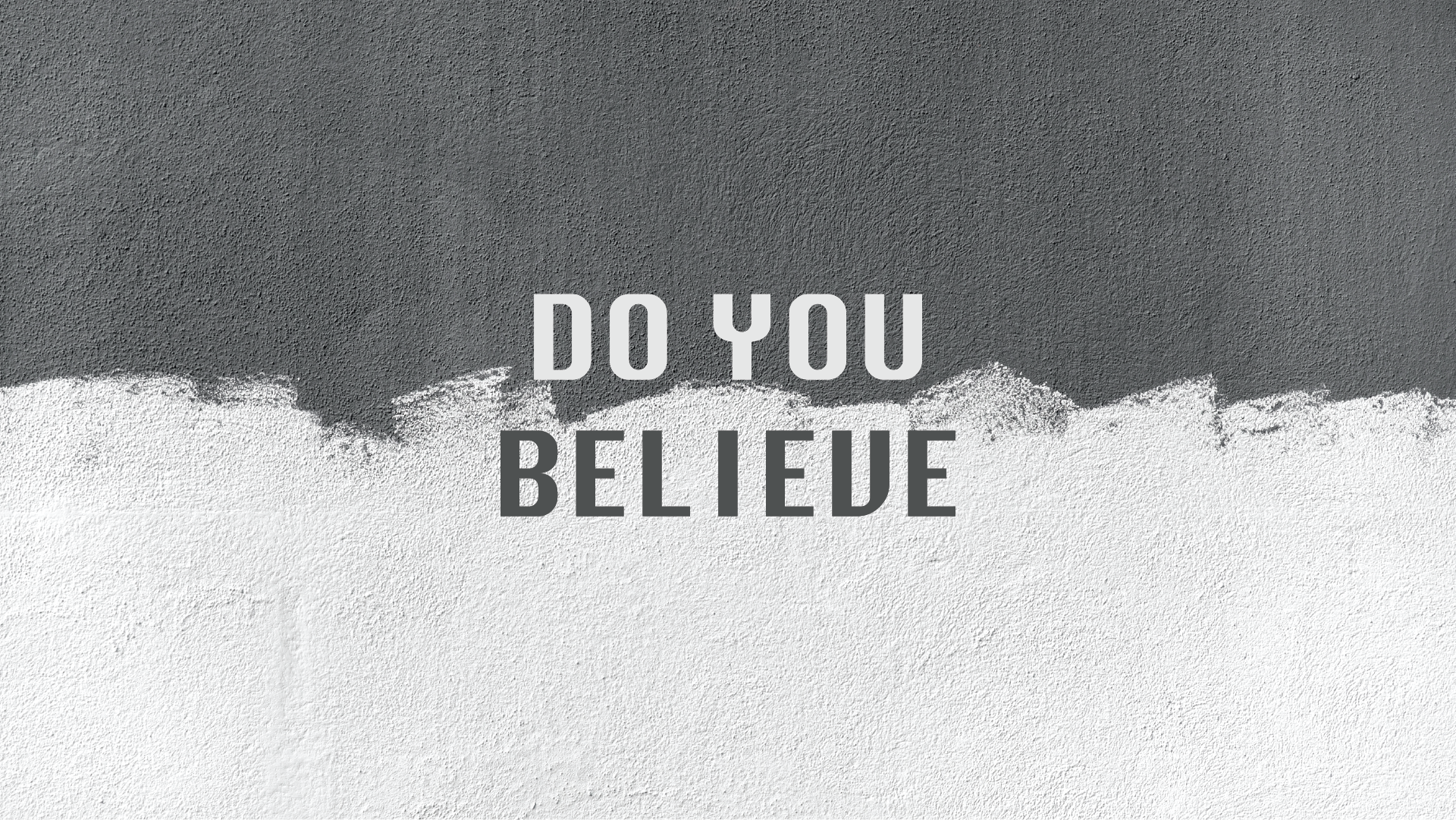 Do You Believe.png