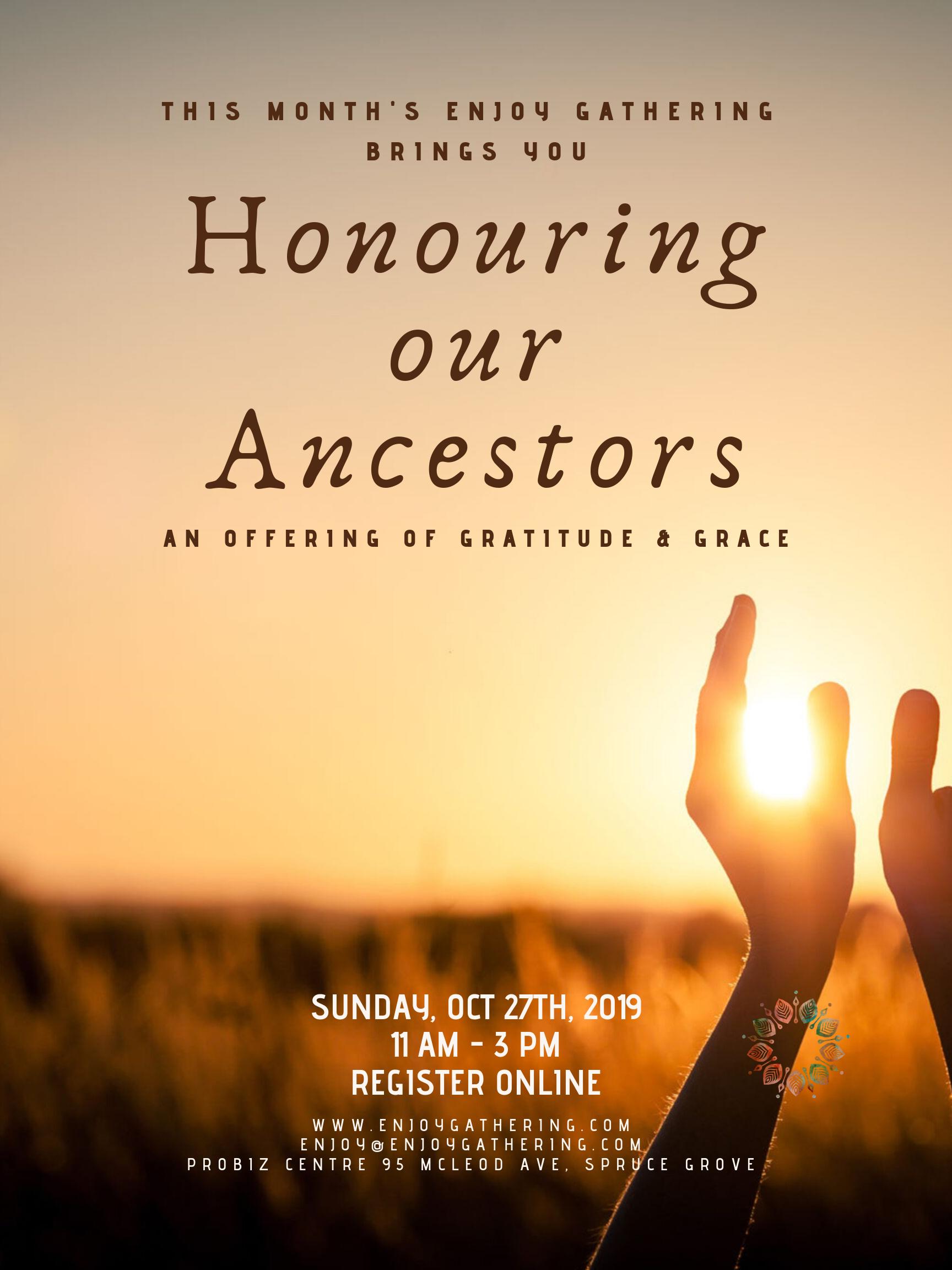 Enjoy Gathering: Honouring our Ancestors