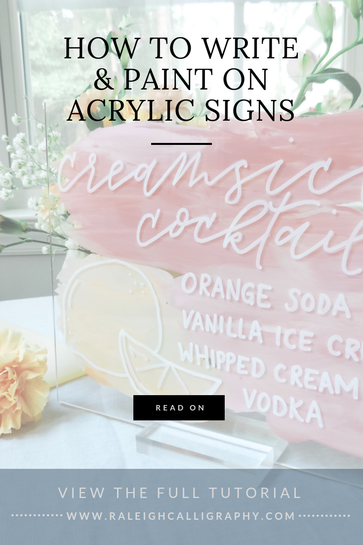 Raleigh Calligraphy & Design How to Write on Acrylic