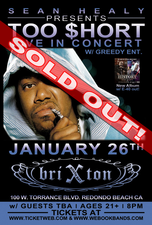 Too Short Admat Brixton sold out.jpg