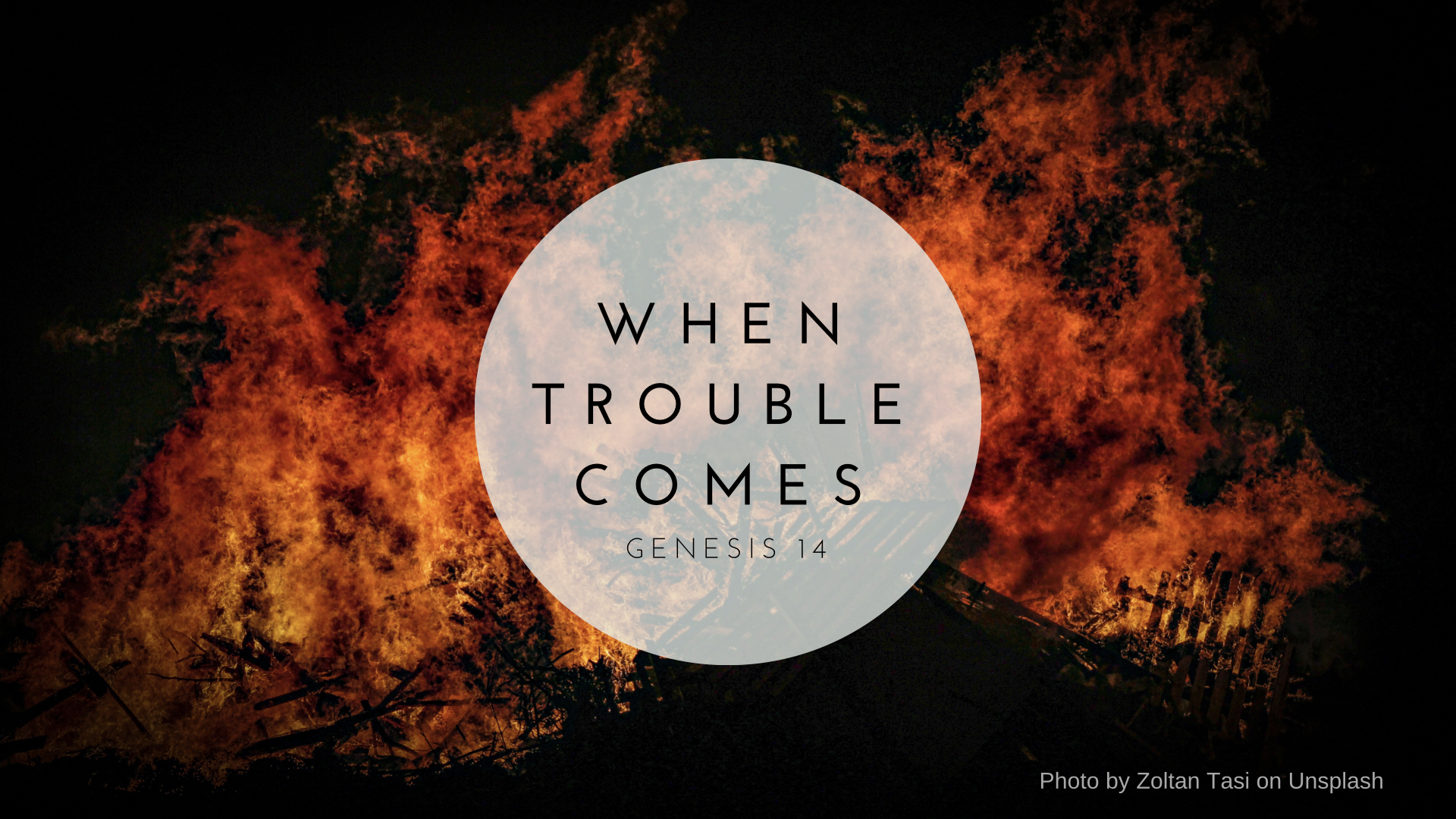 When Trouble Comes.001.jpeg