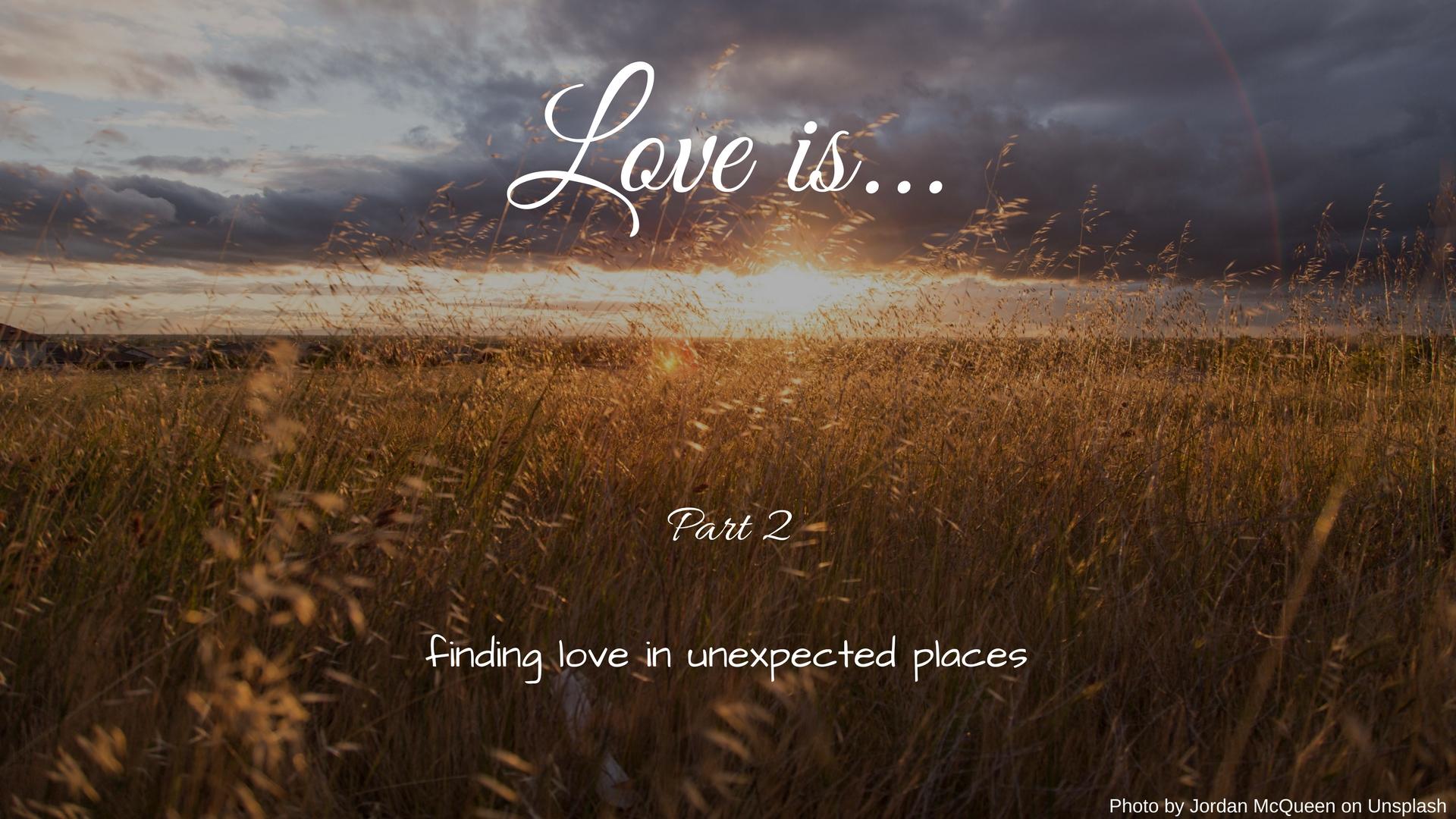 Love is part 2.jpg