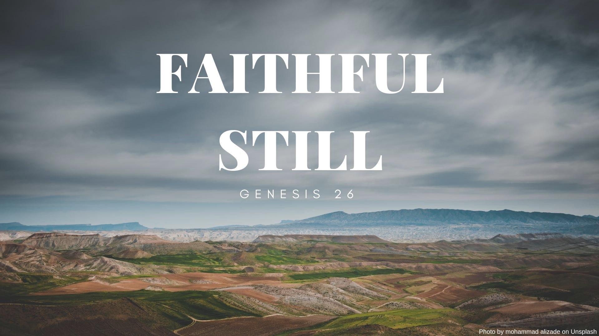 Faithful Still final.001.jpeg