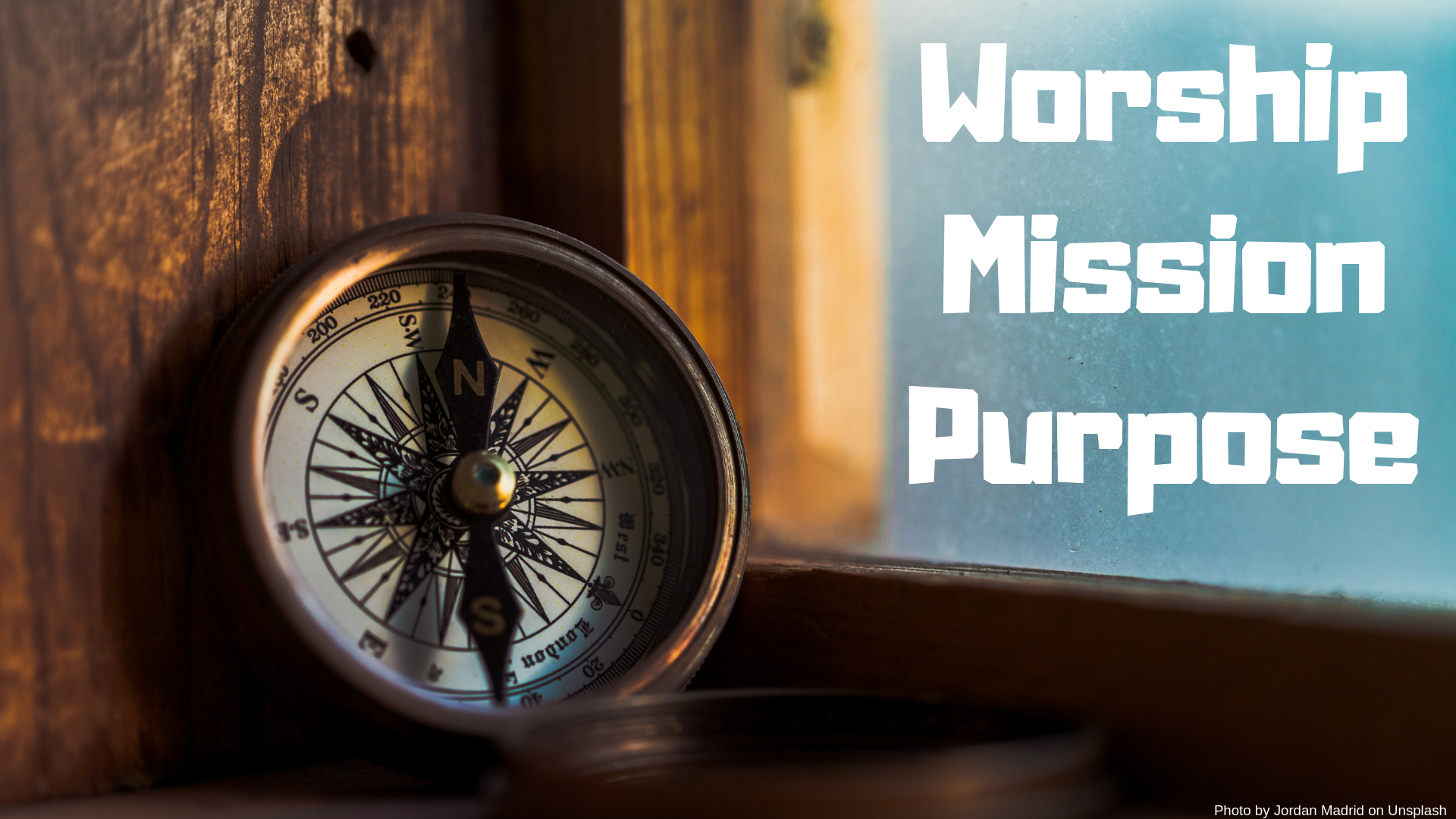 WorshipMissionPurpose.png