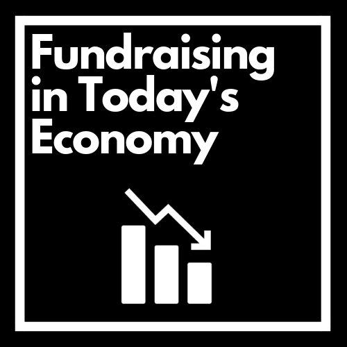 Fundraising in Today's Economy