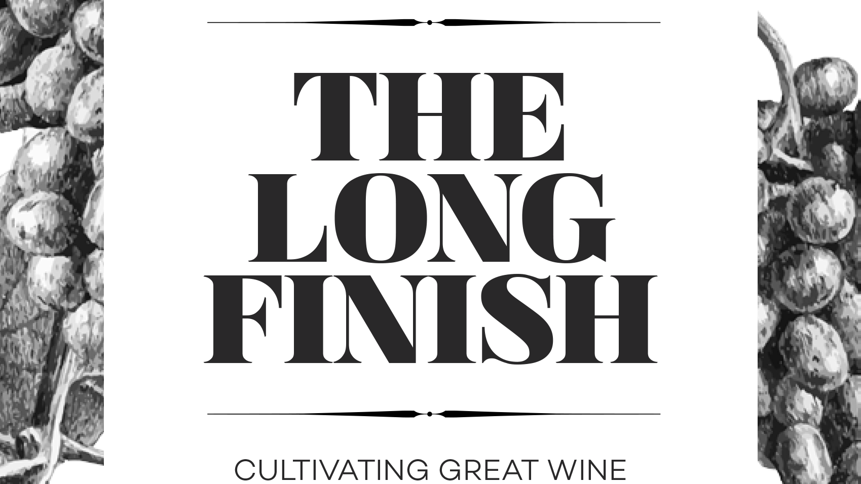 The Long Finish - What can wine making teach us about client relationships?