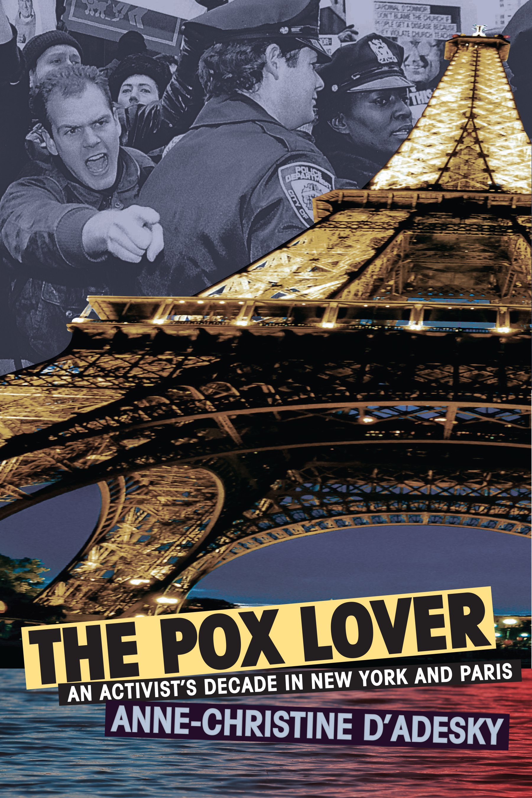 """The Pox Lover: An Activist's Decade in New York and Paris - Called """"a masterpiece"""" by Michelle Tea, The Pox Lover is a personal history of the turbulent 1990s in New York City and Paris by Anne-christine d'Adesky, a pioneering American AIDS journalist, lesbian activist, and daughter of French-Haitian elites. In an account that is by turns searing, hectic, and funny, d'Adesky remembers """"the poxed generation"""" of AIDS — their lives, their battles, and their determination to find love and make art in the heartbreaking years before lifesaving protease drugs arrived.D'Adesky takes us through a fast-changing East Village: squatter protests and civil disobedience lead to all-night drag and art-dance parties, the fun-loving Lesbian Avengers organize dyke marches, and the protest group ACT UP stages public funerals. Traveling as a journalist to Paris, an insomniac d'Adesky trolls the Seine, encountering waves of exiles fleeing violence in the Balkans, Haiti, and Rwanda. As the last of the French Nazis stand trial and the new National Front rises in the polls, d'Adesky digs into her aristocratic family's roots in Vichy France and colonial Haiti. This is a testament with a message for every generation: grab at life and love, connect with others, fight for justice, keep despair at bay, and remember."""