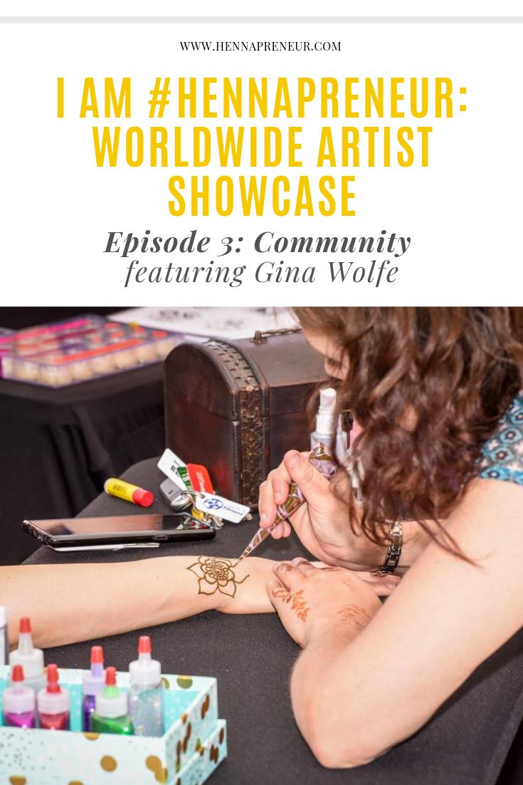 Gina Wolfe LunaTrix Arts Hennapreneur Artist Showcase