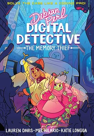 Debian Perl, Digital Detective: Book 1: The Memory Thief -
