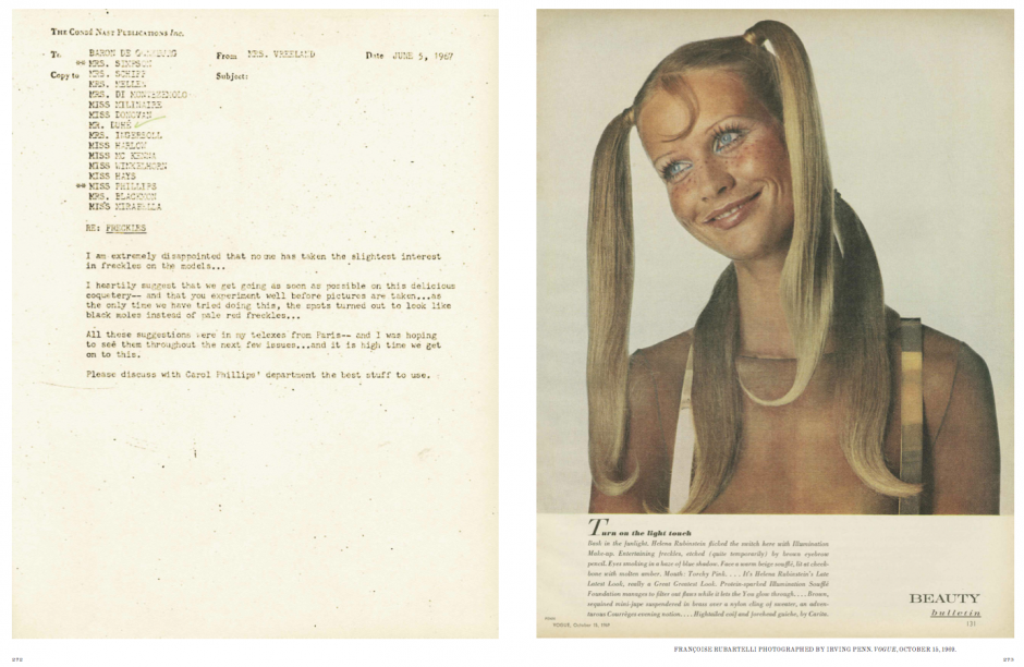 From the book:  Diana Vreeland Memos: The Vogue Years: Correspondence from the Vogue Years . Written by  Alexander Vreeland  (Author),  Polly Mellon  (Author)