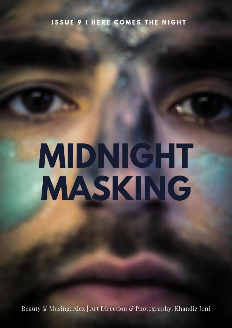 Midnight Masking