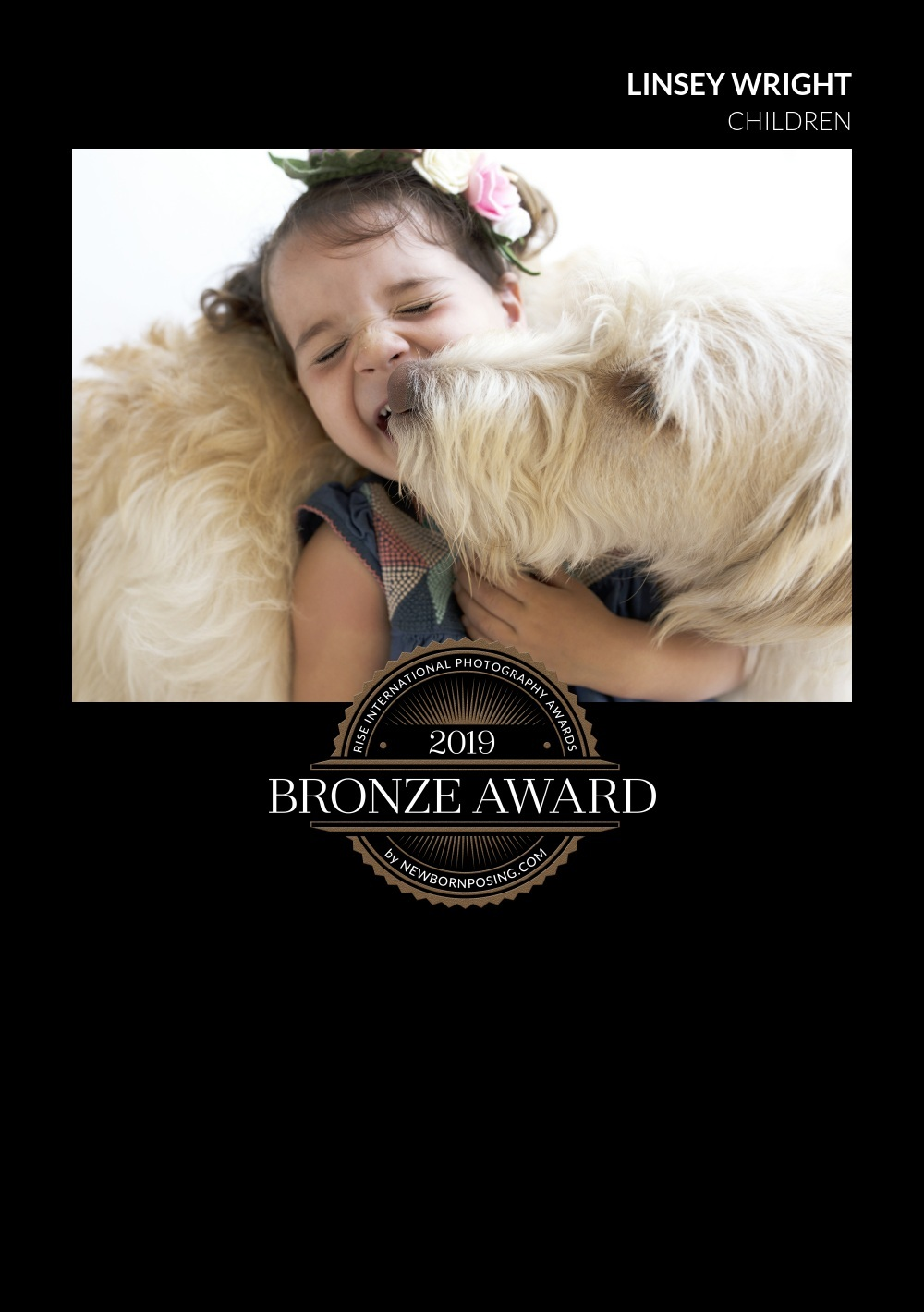 Bronze Award  - Not to long ago, I entered a couple of my pictures in the RISE International Photography Awards for 2019. Amazing, incredible photographers from all over the world enter, so I was hesitant. But nothing ventured, nothing gained! I found out I received a Bronze Award in the Children's Category. Thank you everyone for all your support and business.