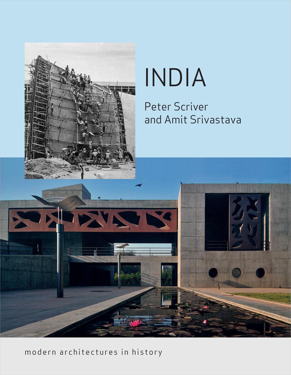 Building Modern India   (Image  ©   Peter Scriver & Amit Srivastava  )