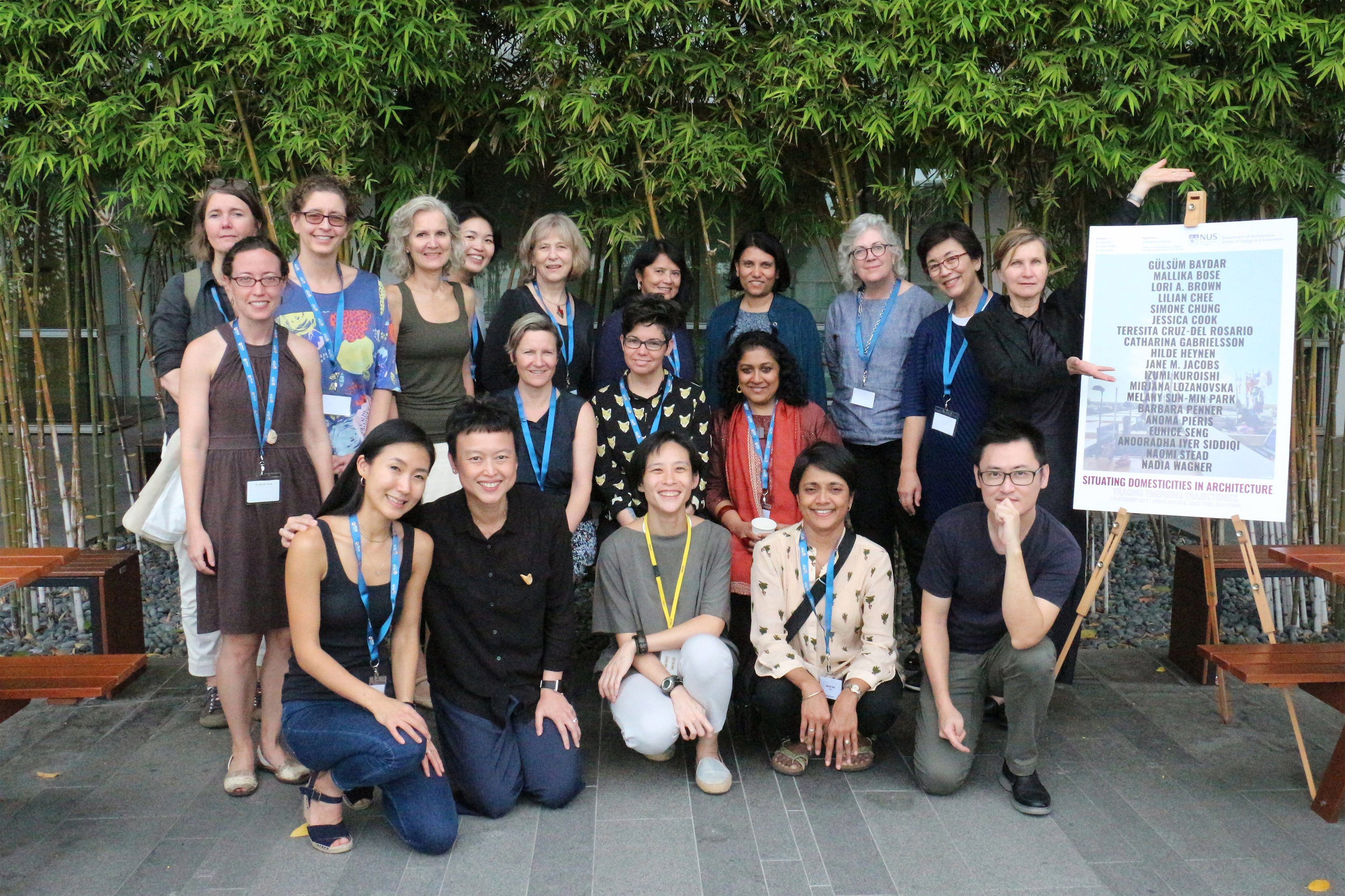 Left to right (front row): Melany Sun-Min Park (Harvard GSD), Lilian Chee (NUS), Simone Chung (NUS), Mallika Bose (Penn State), Lee Kah Wee (NUS)  Left to right (middle row): Jessica Cook (NUS), Lori A. Brown (Syracuse), Naomi Stead (Monash), Anooradha Iyer Siddiqi (Harvard)  Left to right (back row): Catharina Gabrielsson (KTH), Barbara Penner (Bartlett UCL), Gülsüm Baydar (Yaşar), Eunice Seng (Hong Kong), Hilde Heynen (Leuven), Teresita Cruz del-Rosario (Asia Research Institute, NUS), Anoma Pieris (Melbourne), Jane M. Jacobs (Yale-NUS), Izumi Kuroishi (Aoyama Gakuin), Mirjana Lozanovska (Deakin)